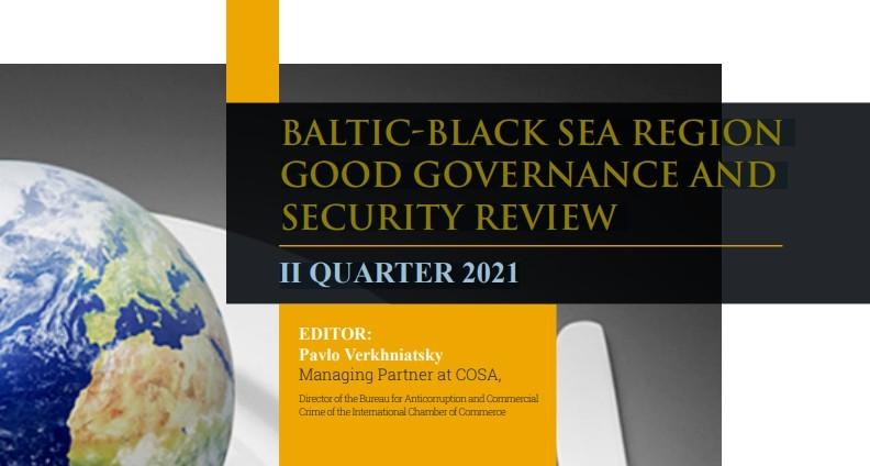 Baltic-Black Sea Region Good Governance And Security Review II Quarter 2021