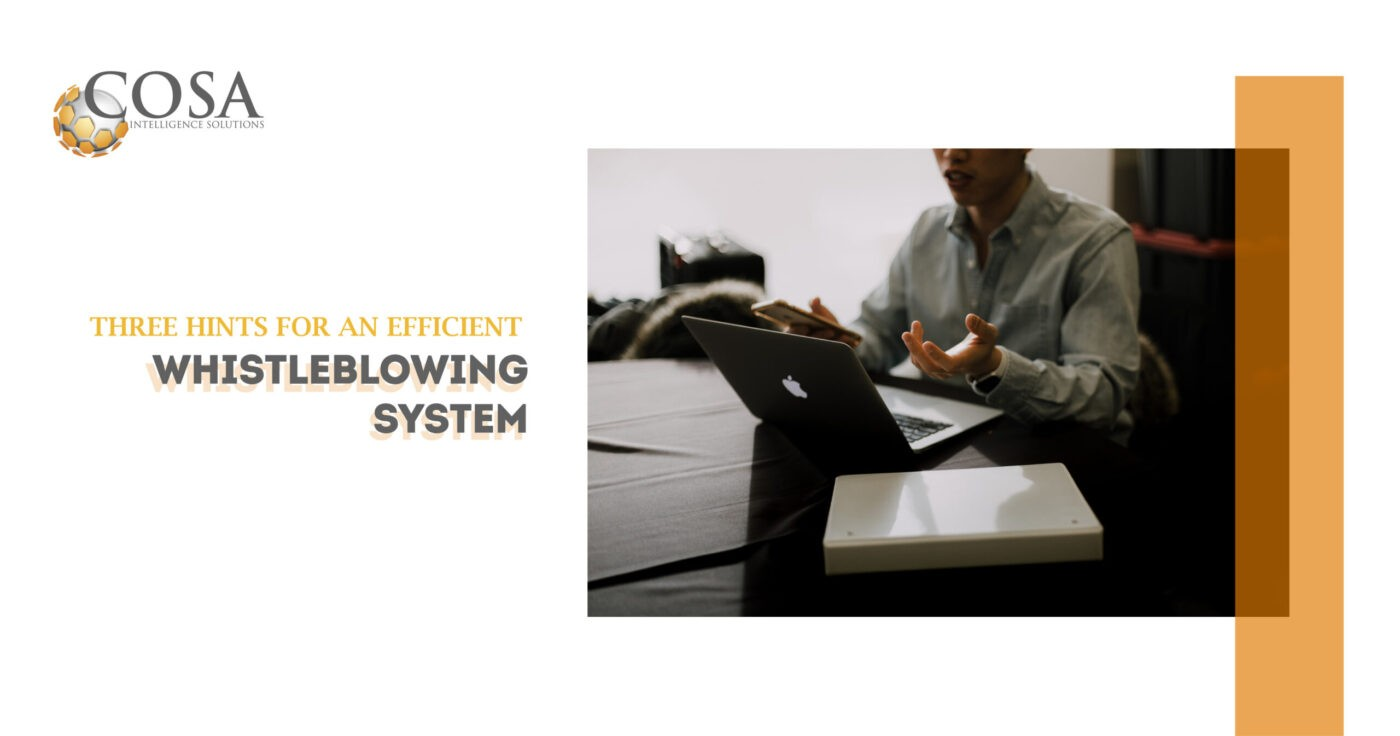 Three Hints For An Efficient Whistleblowing System